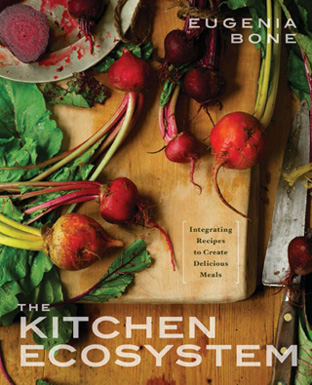 The Kitchen Ecosystem by Eugenia Bone, published by Clarkson Potter